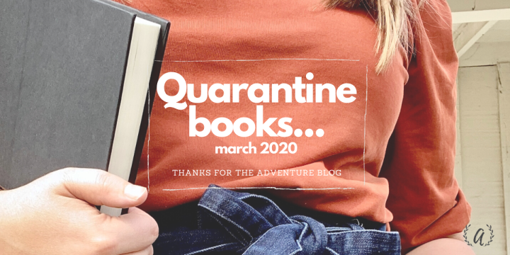 Quarantine Books (March in Books)