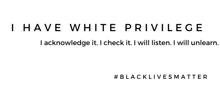I Have White Privilege and I Acknowledge It
